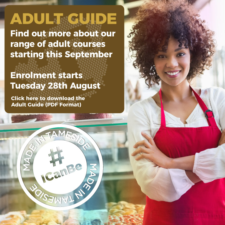 Tameside College Adult Course Guide 18/19 – Download PDF Version